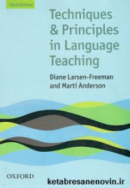 Techniques & principles in language Teaching Third Edition oxford